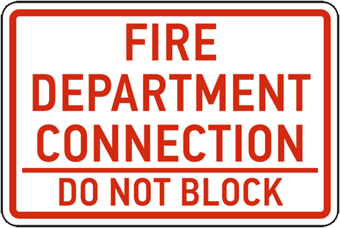Fire Department Connection Do Not Block Sign