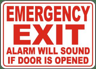 Alarm Will Sound If Door Is Opened Sign
