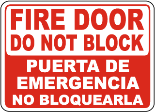 Fire Door Do Not Block Puerta De Emergencia No Bloquearla Sign