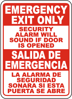 Emergency Exit Only Security Alarm Will Sound If Door Is Opened.. Sign