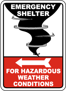 Emergency Shelter For Hazardous Weather Conditions Sign with left arrow