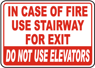 In Case Of Fire Use Stairway For Exit Do Not Use Elevators Sign