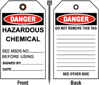 Danger Hazardous Chemical See MSDS.. Tag