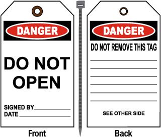 Danger Do Not Open Tag