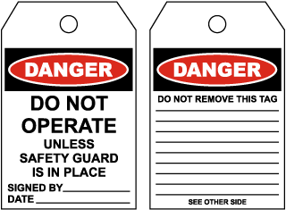 Danger Do Not Operate Unless Safety Guard Is In Place Tag