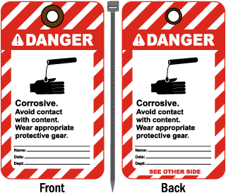 Danger Corrosive. Avoid contact.. Tag