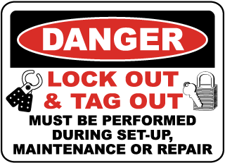 Danger Lock Out & Tag Out Must Be Perform During Set-Up, Maintenance Or Repair