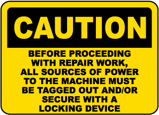 Caution Before Proceeding With Repair Work, All Sources Of Power To The Machine Must Be Tagged Out And/Or Secure With A Locking Device