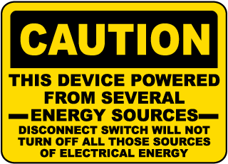 Caution This Device Powered From Several Energy Sources Disconnect Switch Will Not Turn Off All Those Sources Of Electrical Energy