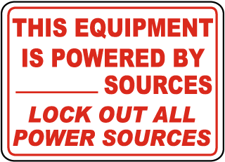 This Equipment Is Powered By Sources Lock Out All Power Sources