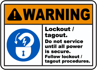 Warning Lockout / tagout. Do not service until all power is secure. Follow lockout / tagout procedures.