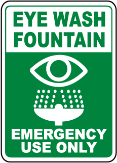 Eye Wash Fountain Emergency Use Only Sign