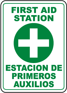 First Aid Station Estacion De Primeros Auxilios Sign