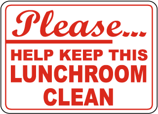 Please Help Keep This Lunchroom Clean Sign