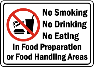 No Smoking No Drinking No Eating In Food Preparation or Food Handling Areas sign