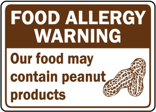 Food Allergy Warning: Our food may contain peanut products sign