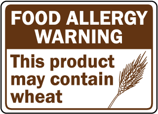 Food Allergy Warning: This product may contain wheat sign