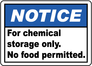 Notice For chemical storage only. No food permitted sign