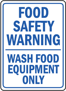 Food Safety Warning Wash Food Equipment Only sign