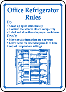 Office Refrigerator Rules Do Clean up spills immediately sign