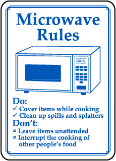 Microwave Rules Do Cover items while cooking sign