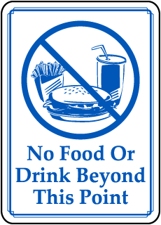 No Food Or Drink Beyond This Point sign