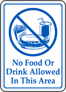 No Food Or Drink Allowed In This Area sign