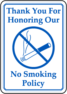 Thank You For Honoring Our No Smoking Policy sign