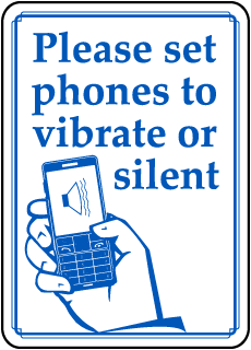 Please set phones to vibrate or silent sign
