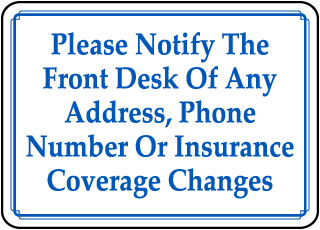 Please Notify The Front Desk Of any Address, Phone Number sign