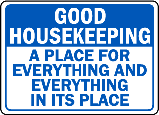 Good Housekeeping A Place For Everything And Everything In Its Place sign