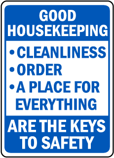 Good Housekeeping Cleanliness Order A Place For Everything sign