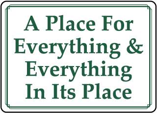 A Place For Everything & Everything In Its Place sign