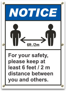 For Your Safety, Please Keep At Least 6 Ft Distance Banner