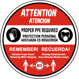 Bilingual Attention Proper PPE Required Floor Sign