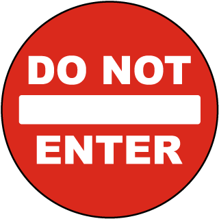 Do Not Enter Floor Marker