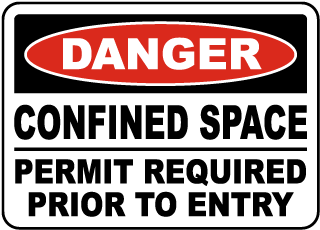 Danger Confined Space Permit Required Prior To Entry sign