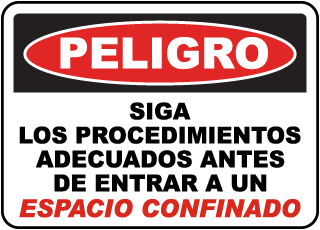Spanish Confined Space Follow Entry Procedures Sign