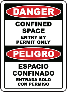 Danger Confined Space Entry By Permit Only / Peligro Espacio Confinado Entrada sign
