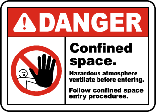 Danger Confined space. Hazardous atmosphere ventilate before entering sign