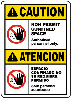 Bilingual Caution Non-Permit Confined Space Sign