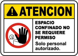 Spanish Caution Non-Permit Confined Space Sign