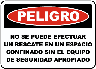Spanish Danger Do Not Perform A Rescue Sign