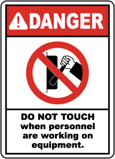 Danger Do Not Touch when personnel working, E2211
