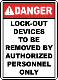 Danger Lock-out devices to be removed, E2213