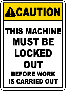 Caution This Machine Must be Locked out, E2233