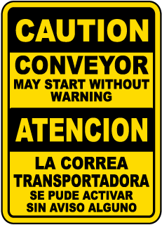 Caution Conveyor May Start Without Warning / Atencion La Correa Transportadora label