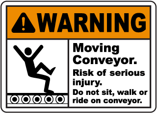Warning Moving Conveyor. Risk of serious injury. Do not sit, walk or ride on conveyor sign