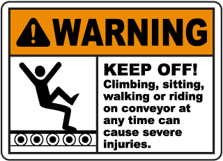Warning Keep Off! Climbing, sitting, walking or riding on conveyor sign