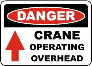 Danger Crane Operating Overhead sign